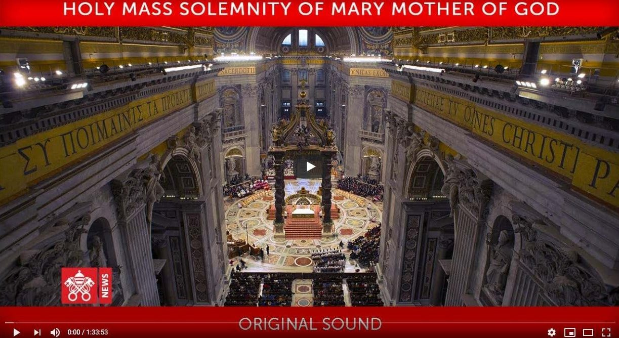 Papa Francesco – Omelia durante la Santa Messa per la Solennità di Maria Santissima Madre di Dio