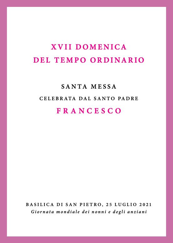 Libretto della Santa Messa - Giornata mondiale dei nonni e degli anziani [25 luglio 2021]